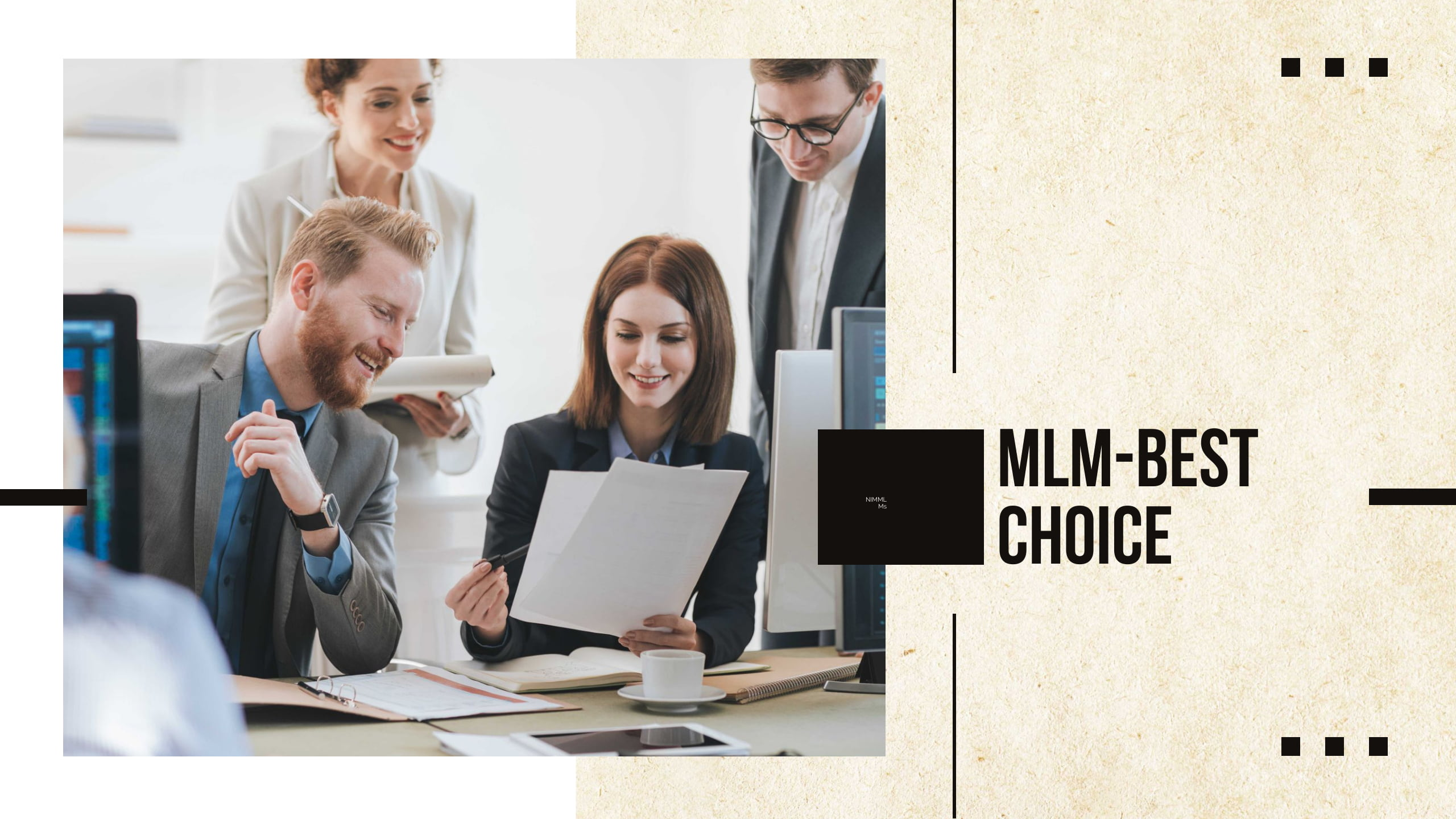 why mlm is right choice?/